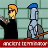 Ancient Terminator