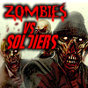 Zombies vs Soldiers 3D