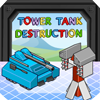 Tower Tank Destruction